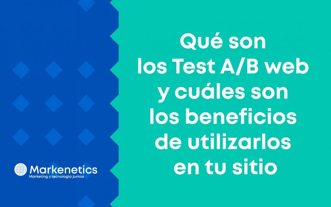Test A/B web cuáles son los beneficios de utilizarlos